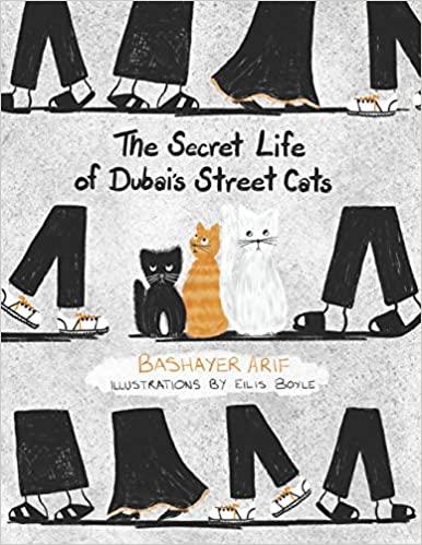 The Secret Life of Dubai Street Cats Book Cover